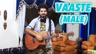 Vaaste (Male Version) - One Take Unplugged   Ronit   T-Series   Nikhil D'Souza   Dhvani Bhanushali