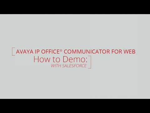 how-to-demo:-avaya-ip-office®-communicator-for-web-with-salesforce