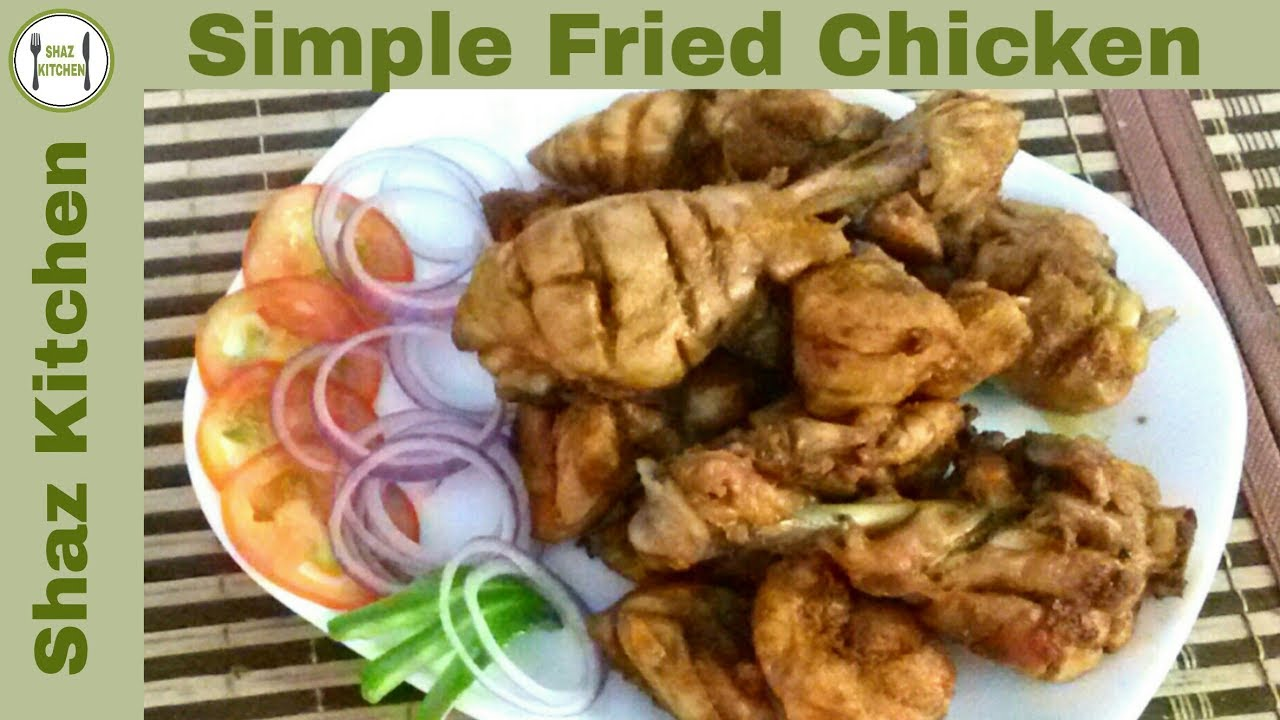 Simple Fried Chicken My Mothers RecipeIn Urdu Hindi How To Make Old Style At Home