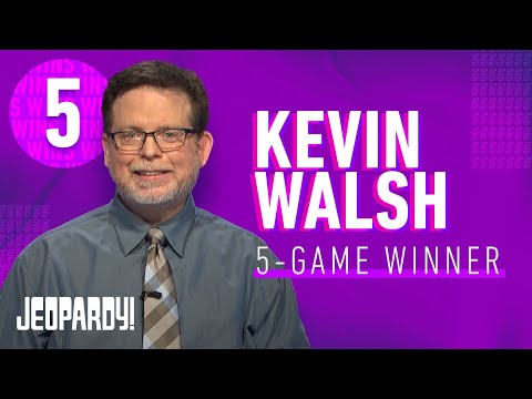 Kevin Walsh: 5-Game Winner | JEOPARDY!