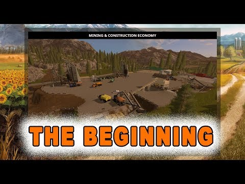Farming Simulator 2017 THE BEGINNING Of  MINING & CONSTRUCTION ECONOMY