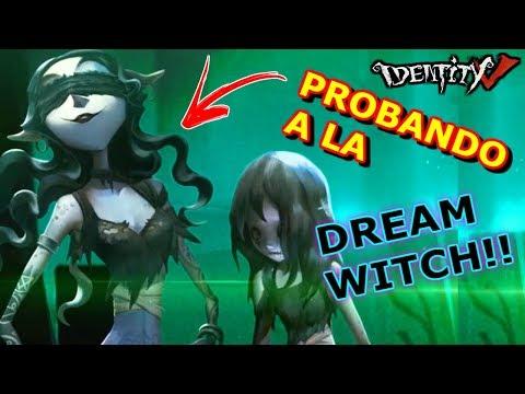 PROBANDO A LA DREAM WITCH | IDENTITY V ESPAÑOL | GAMEPLAY ESPAÑOL