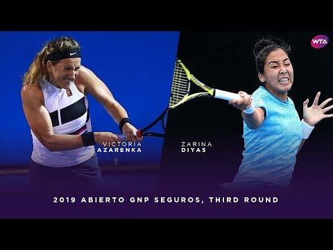 Victoria Azarenka Vs. Zarina Diyas   2019 Abierto GNP Seguros Third Round   WTA Highlights