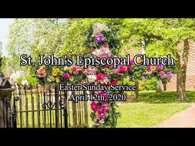 St. John's Easter Sunday Service 2020