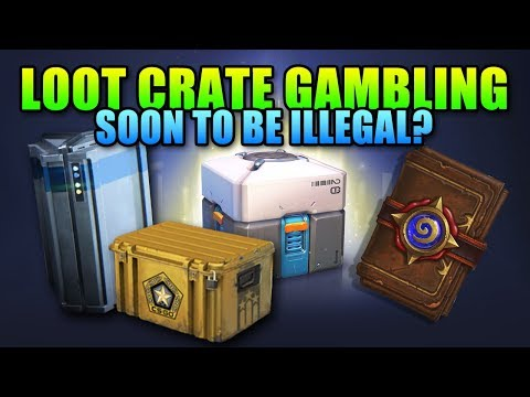 Are Loot Crates A Form Of Gambling - Will They Become Illegal?