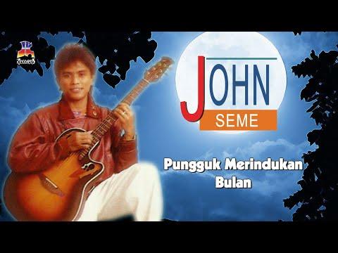 John Seme - Pungguk Merindukan Bulan (Official Lyric Video)