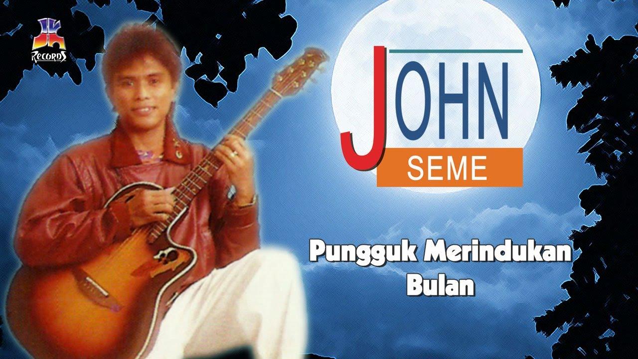 John Seme Pungguk Merindukan Bulan Official Lyric Video Youtube