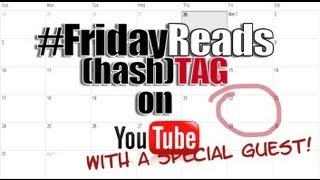 #FridayReads {hash}tag - Aug 9, 2013 Thumbnail