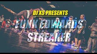 Funky Breaks 2020 - Funk Edwards - Streaker (Dj XS Original Mix) BBoy Breakdance Battle Video