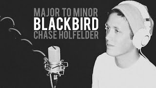 "Major to Minor: ""Blackbird"" [The Beatles] by Chase Holfelder"