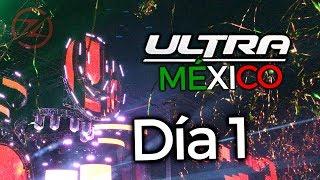 ULTRA MÉXICO 2017 DIA 1 | ZIDACO #UltraMexico