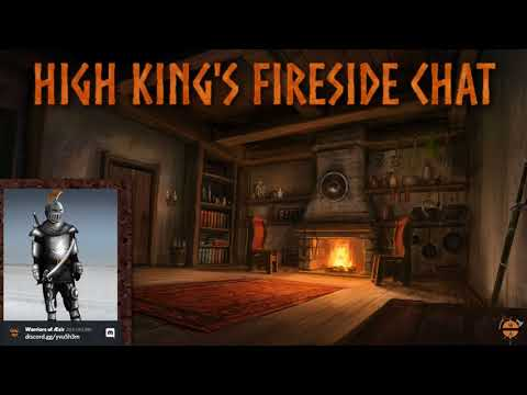 High King's Fireside Chat #16