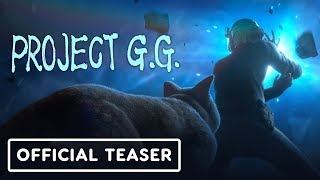 Project G.G - Teaser Trailer