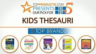 Best Kids Thesaurus Reviews 2017 – How to Choose the Best Kids Thesaurus