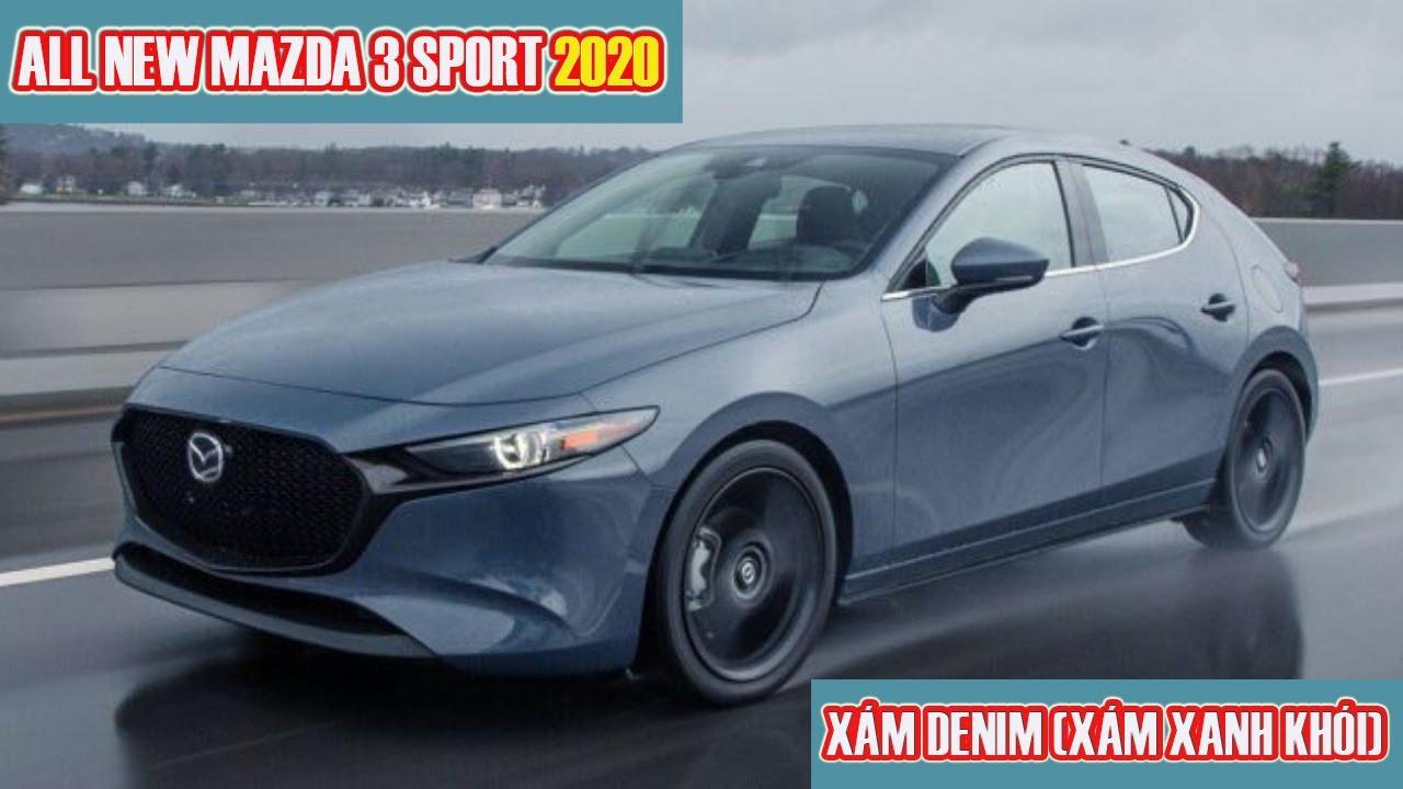 ✅ Độc Đáo Xe All-New Mazda3 Sport 2020 Màu Xám Denim (Xám Xanh Khói) | Giá Xe Mazda 3 2020