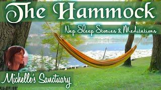 Guided 30-Minute Nap Meditation   THE HAMMOCK   Sleep Story & Sleep Meditation Music (asmr)