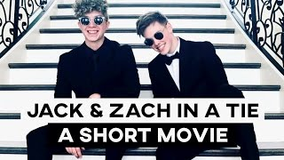 Jack & Zach in a tie • A Short Movie