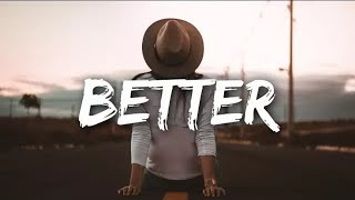 The Chainsmokers - Better (Lyric Video) Mp3