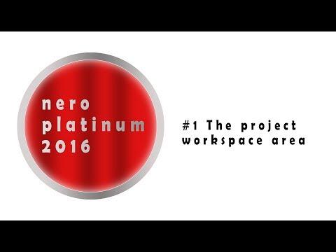 Nero Platinum 2016 Tutorial