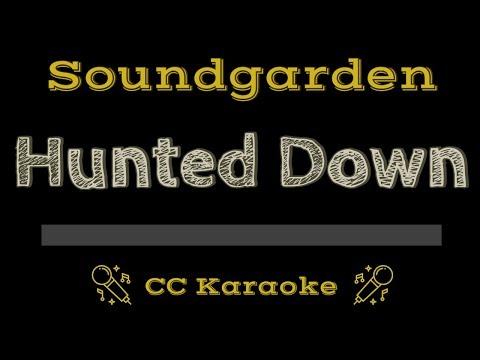 Soundgarden • Hunted Down (CC) [Karaoke Instrumental Lyrics] mp3