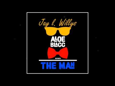 Aloe Blacc - The Man (Jay L  Willys Remix, Rick Ross & T I)