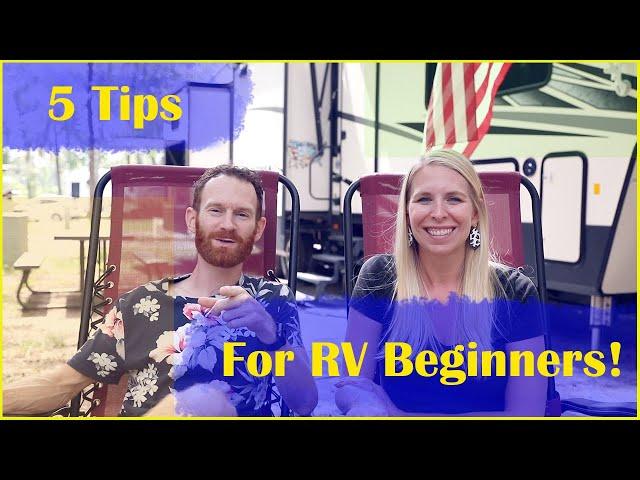 5 Tips for RV Beginners! | Full Time RV Living