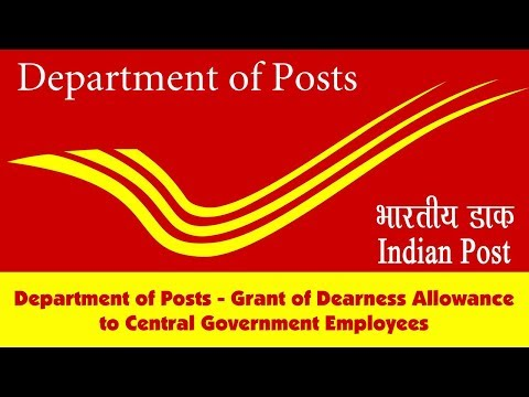 Department of Posts - Grant of Dearness Allowance to Central Government Employees