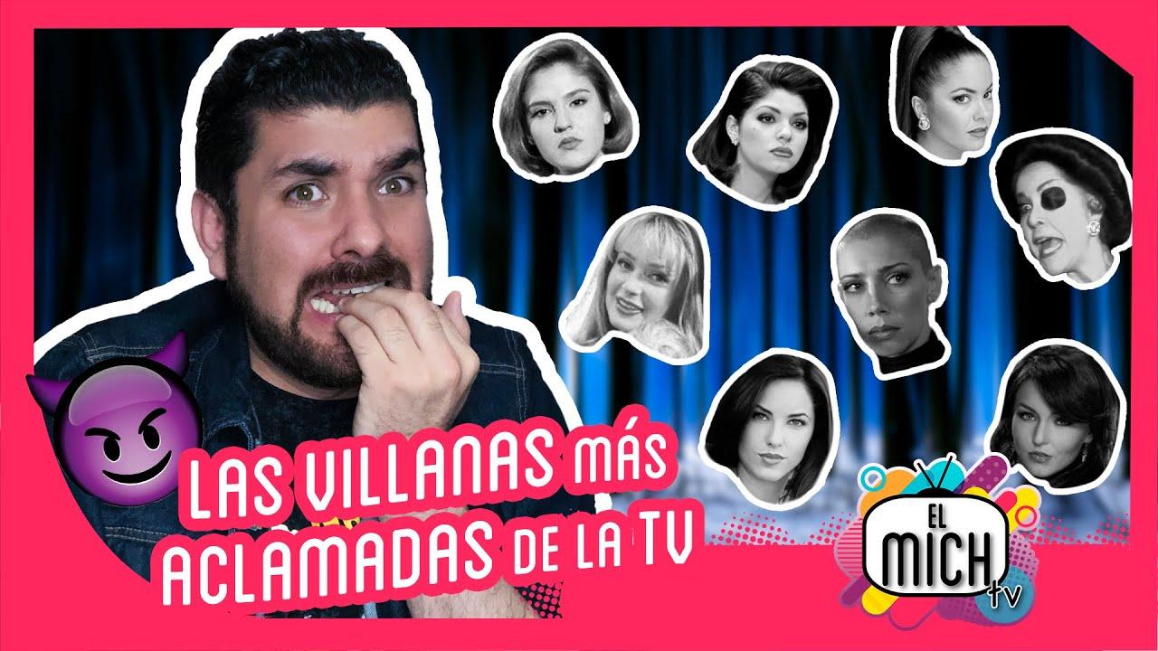 ¡Las mejores (¿o peores?) villanas de la televisión mexicana!   El Mich TV