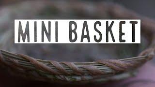Making a Miniature Pine Needle Basket
