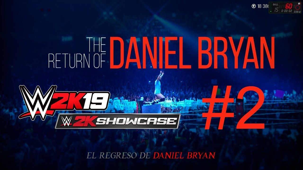 WWE 2K19 | Showcase - El Regreso de Daniel Bryan | Banana Kane