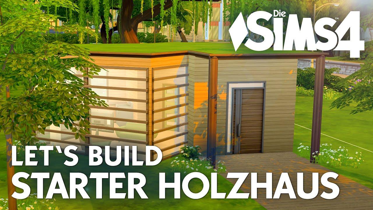 Die sims 4 let 39 s build starter holzhaus 1 starter haus for Sims 4 dach bauen