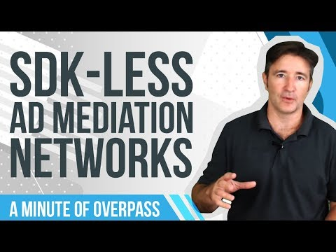 SDK-Less Ad Mediation Networks - A Minute of Overpass