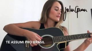 Julia Gama - Te assumi pro Brasil (cover)