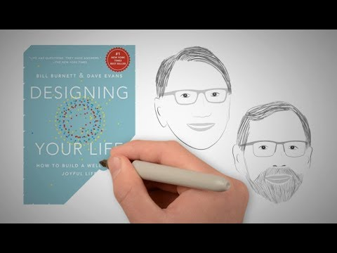 DESIGNING YOUR LIFE by Dave Evans and Bill Burnett | Core Message