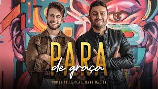 Junior Villa - PARA DE GRAÇA feat. Mano Walter (Video Clipe) thumbnail
