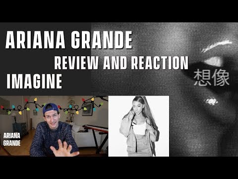 Ariana Grande - Imagine - Review and Reaction