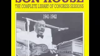 Son House ~ Levee Camp Blues