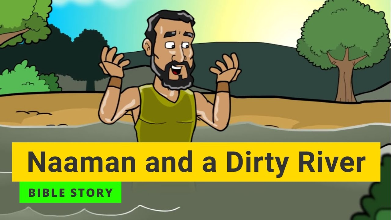 "Primary Year C Quarter 3 Episode 6 ""Namaan and the Dirty River"""