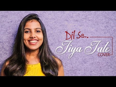 Dil Se -Jiya Jale  Cover | A R Rahman | Sruthy Sasidhar | Acapella Version
