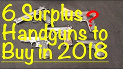 6 Surplus Handguns to Buy - 2018