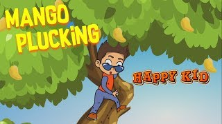 Happy Kid | Mango Plucking | Episode 7 | Kochu Tv | Malayalam