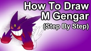 How To Draw Mega Gengar Step By Step