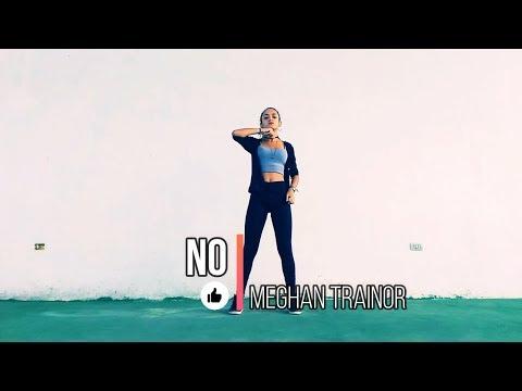 NO - Meghan Trainor (Choreography)