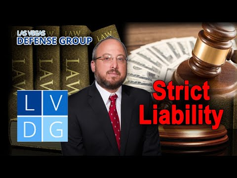 "What is ""Strict Liability"" in Nevada personal injury cases?"