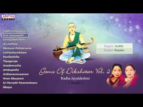 Gems Of Dikshitar - Carnatic Classical Vocal || Maharajapuram Santhanam, Nithyasree Mahadevan,