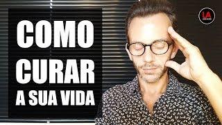 Baixar COMO CURAR A SUA VIDA [LEI DA ATRAÇÃO] | LUIS ALVES