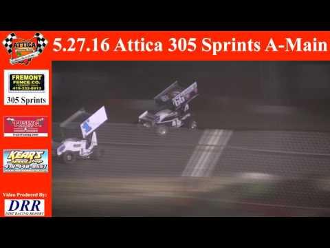 5.27.16 Attica Raceway Park 305 Sprints A-Main
