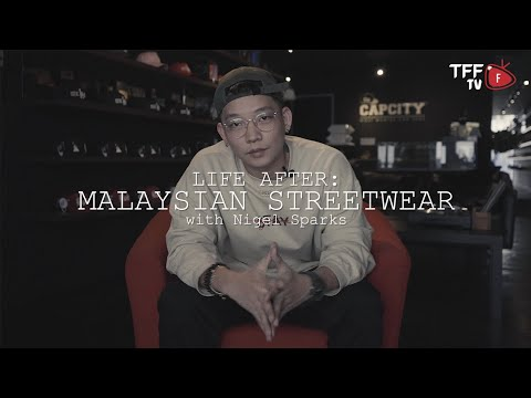 Life After (S2EP2): Malaysian Streetwear with Nigel Sparks