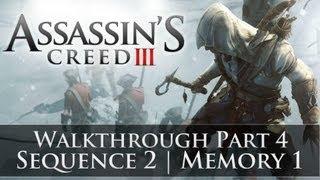 Assassins Creed 3 - 100% Sync Walkthrough Part 4 (Sequence 2   Memory 1)