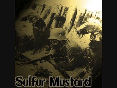 Sulfur Mustard - just a song